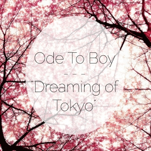 Dreaming of Tokyo